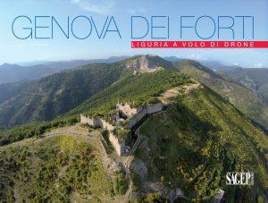 Genova dei forti - Liguria a volo di drone